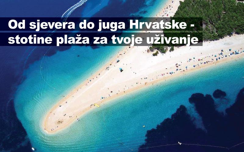 Od sjevera do juga Hrvatske - stotine plaža za tvoje uživanje